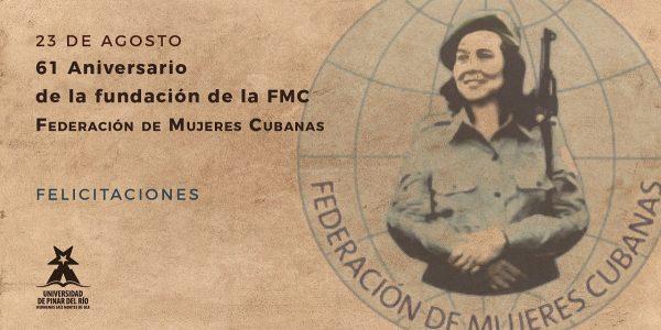 La Federación de Mujeres Cubanas cumple 61 años y aun respira juventud